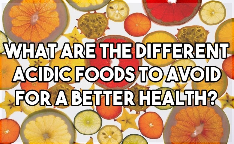 acidic-foods-to-avoid-3.jpg